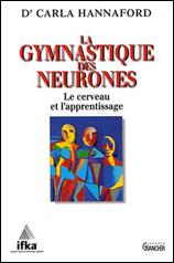 Couverture du livre La Gymnastique des Neurones